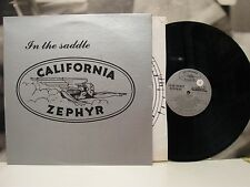 CALIFORNIA ZEPHYR - IN THE SADDLE LP +INNER + INSERT EX/EX
