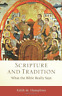 Humphrey Edith M-Scripture And Tradition (What The Bible Re (UK IMPORT) BOOK NEW