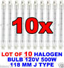 "LOT OF 10 HALOGEN BULB 120 V 500 W 4 3/4"" 118 MM J TYPE DOUBLE ENDED FLAT BLADE"