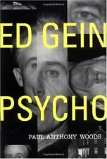 Ed Gein -- Psycho! by Paul Anthony Woods