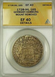 1728-IHL Germany Hamburg Silver 16S Coin ANACS EF-40 Details Mount Removed