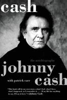 Cash: The Autobiography: By Johnny Cash