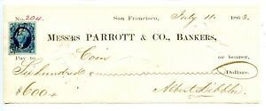 1863   San Francisco  Parrott & Co. Bankers signed by S. F. Police chief Dibblee