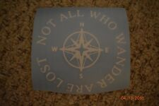 """Lord Of The Rings """"Not All Who Wander Are Lost"""" white vinyl decal"""