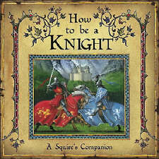 """VERY GOOD"" How to Be a Knight, Steer, David, Book"
