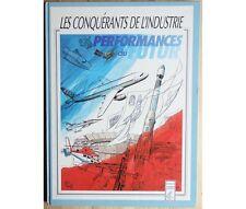 Collectif - Les conquérants de l'industrie - Performances du Futur -
