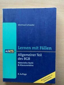 LERNEN mit FÄLLEN Schwabe BGB AT Recht Musterlösungen Klausuren 8. Auflage