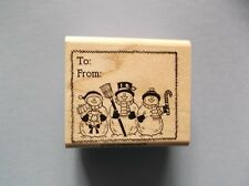 STAMPIN' UP RUBBER STAMPS TO & FROM SNOWMAN TAG NEW wood STAMP