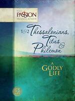 1 & 2 Thessalonians, Titus & Philemon: A Godly Life (Paperback or Softback)