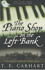 Good, The Piano Shop On The Left Bank: The Hidden World of a Paris Atelier, Carh