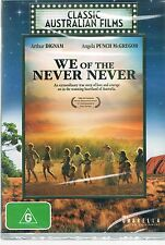 CLASSIC AUSTRALIAN FILMS - WE OF THE NEVER NEVER(  REGION 4 DVD) NEW AND SEALED