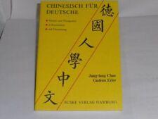 Diverse: Chinesisch für Deutsche / Jung-lang Chao ... Chinesisch für Deutsche
