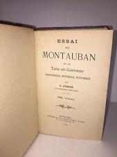 Essai sur Montauban et le Tarn-et-Garonne par U. Athané. 1908
