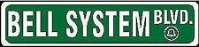 """BELL SYSTEM Blvd., sign 4""""x18"""" Alum. for Telephone TELCO PHONE lovers NEW"""