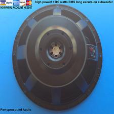 1500 watts subwoofer for JBL2242,QSC KW181,Cerwin Vega EL-36,RCF LF18X451, 8 ohm