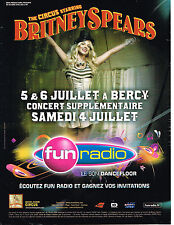 PUBLICITE ADVERTISING A  2009 concert Britney Spears Circus  Bercy  & Fun radio