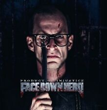 FACE DOWN HERO - PRODUCT OF INJUSTICE  CD NEW+