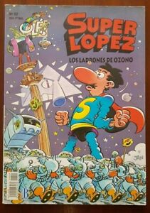 Superlopez num.22 Los Ladrones de Ozono.Relieve.2ª edicion Ediciones B
