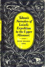 Tabeau's Narrative Loisel's Expedition To The Upper Missouri Book 1968