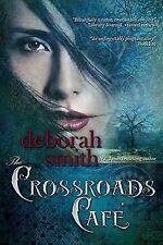 The Crossroads Cafe Deborah Smith Paperback