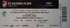 Ticket uefa am 2015/16 victoria plzen-Vojvodina Novi Sad