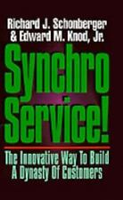 "NEW*UNREAD ""Synchroservice~The Way to Build a Dynasty of Customers"" HCw/DJ"