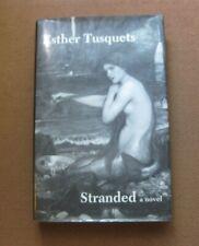 STRANDED novel by Esther Tusquets - 1st/1st HCDJ Dalkey 1991