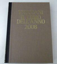 TRECCANI IL LIBRO DELL'ANNO 2008 - LIBRO - ENCICLOPEDIA - OTTIME CONDIZIONI -L19