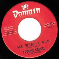 YVONNE CAROLL - GEE, WHAT A GUY (DOMAIN 1018) MINT-!!! CLASSIC KILLER!!!
