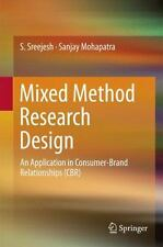 Mixed Method Research Design : An Application in Consumer-Brand Relationships...