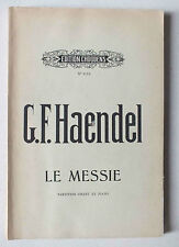 LE MESSIE - HAENDEL - PARTITION CHANT ET PIANO - ED. CHOUDENS *