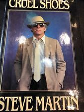 Cruel Shoes by Steve Martin (1979, Other)-autographed, hardback