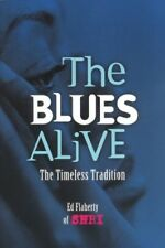 BLUES ALIVE: The Timeless Tradition, Very Good Books
