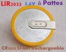 1 Pile Bouton CR2032 Li-ion Rechargeable 3.6V Lir2032 à pattes ou languettes