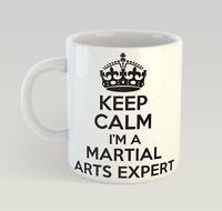 Keep Calm I'm A Martial Arts Expert Mug Funny Birthday Novelty Gift Judo
