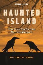 Haunted Island: True Ghost Stories from Martha's Vineyard (Paperback or Softback