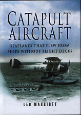 Catapult Aircraft - Seaplanes That Flew From Ships Without Flight Decks - New