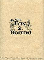 Older Restaurant Menu-Paper-The Fox & Hound-Cary North Carolina-