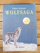 Jugendbuch Buch von Käthe Recheis: Wolfsaga. Verlag dtv junior