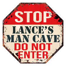 OTGM-0245 STOP LANCE'S MAN CAVE Tin Rustic Sign Man Cave Decor Gift Ideas