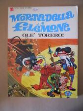 MORTADELLA e FILEMONE OLE' Torero! Ibanez 1972 ed. Williams [MZ6-3]