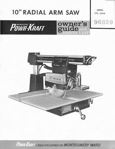 """Montgomery Wards Power Kraft TPC-2610B 10"""" Radial Saw Owners Guide & Part List"""