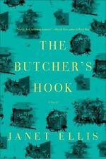 Butcher's Hook : A Novel: By Ellis, Janet