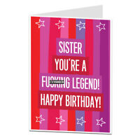 Funny Happy Birthday Card For Sister Best Legend!