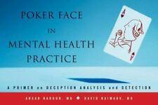 Poker Face in Mental Health Practice: A Primer on Deception Analysis and