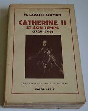 CATHERINE II ET SON TEMPS DE LAVATER SLOMAN ED PAYOT 1952 BE