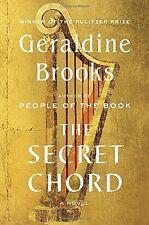 The Secret Chord: A Novel by Geraldine Brooks
