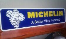 "Michelin Aluminum sign 6"" x 24"""