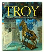 TROY The Myth and Reality Behind the Epic Legend by Nick McCarty History Book