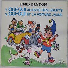 Enid Blyton 33 tours Oui-Oui au pays des jouets